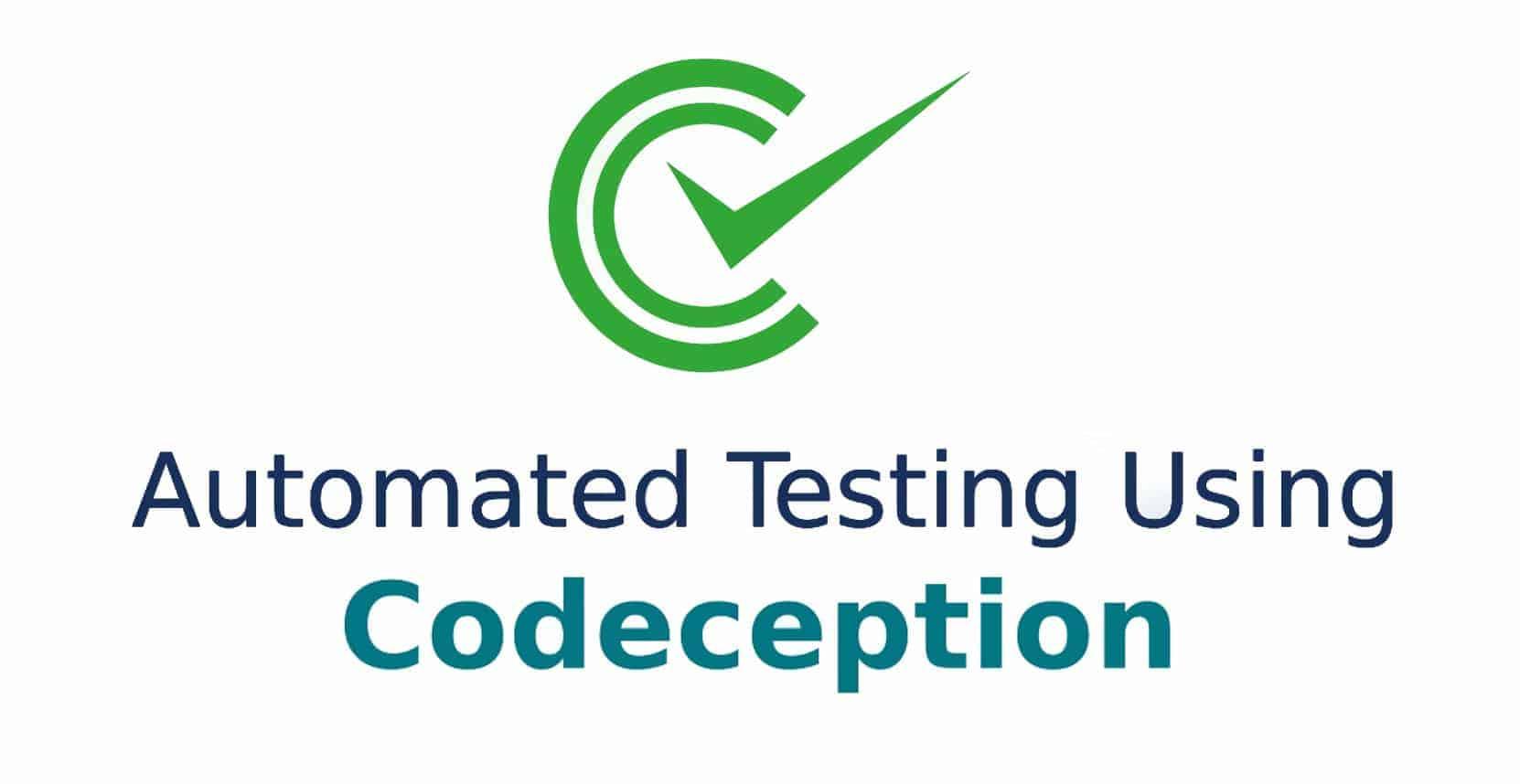 End to End Automation Testing — Codeception | by Mohsin | tajawal | Medium