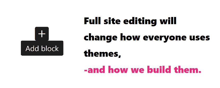 Full Site Editing impact